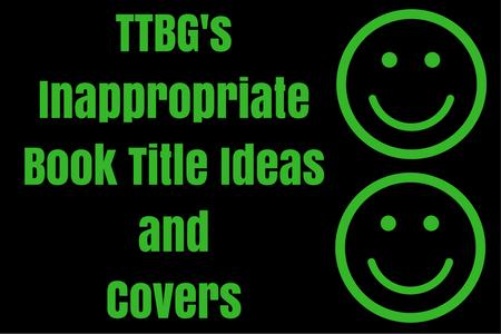 TTBG'sBook TitleIdeas1