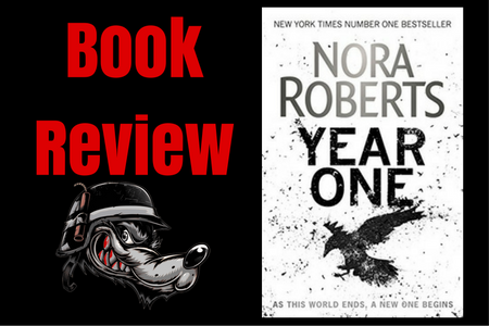Year One (Chronicles of The One #1) by Nora Roberts Book Review