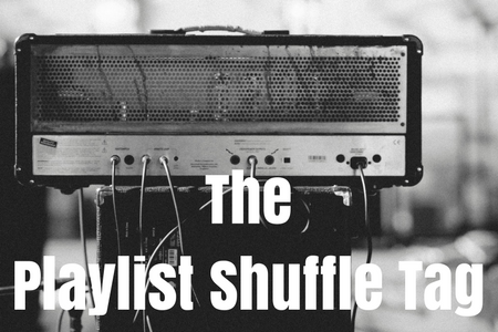 The Playlist Shuffle Tag