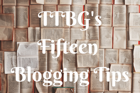 fifteen blogging tips