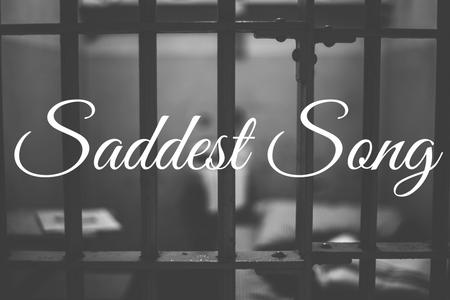 Saddest Song