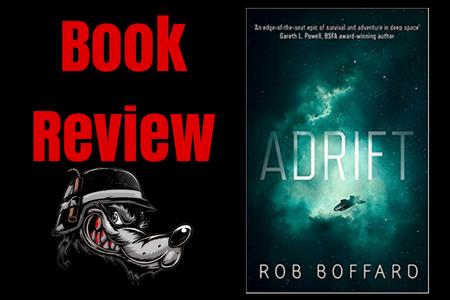 Adrift By Rob Boffard Book Review BookReview BookReviews Reviews BookBlogger BookBloggers SFF The Tattooed Geek