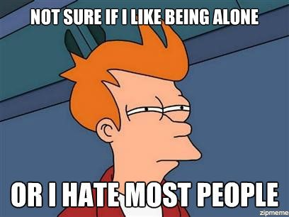 not-sure-if-i-like-being-alone