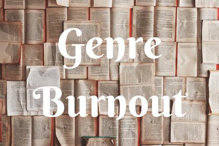 genreburnout