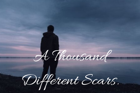 A Thousand Different Scars.